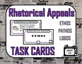Rhetorical Appeals (Ethos, pathos, logos) Task Cards