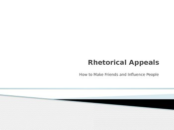 Rhetorical Appeals Intro PPT