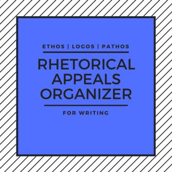 Rhetorical Appeals Organizer for Writing