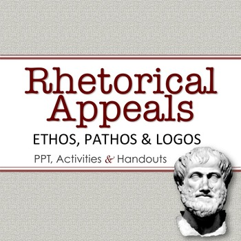 Rhetorical Appeals:  PowerPoint, Activities & Handouts (Et