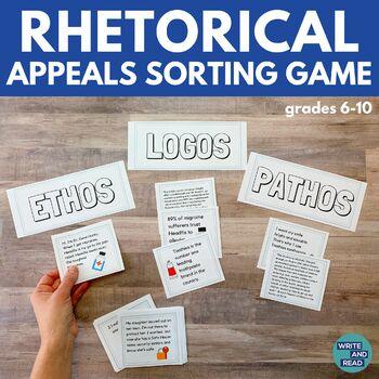 Rhetorical Appeals Sorting Game | Ethos, Logos, Pathos