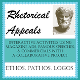 Rhetorical Appeals Unit w/ Interactive Learning & a Project-Ethos, Pathos, Logos