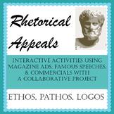 Rhetorical Appeals Unit w/ Interactive Learning & a Projec