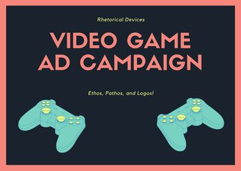Rhetorical Device Video Game Ad Campaign