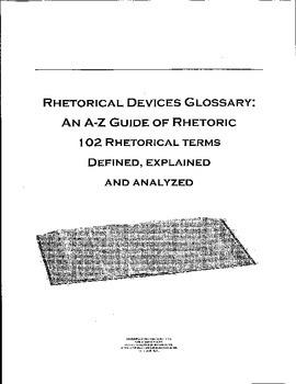 Rhetorical Devices Glossary:  An A to Z Guide to Rhetoric