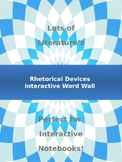 Rhetorical Devices Interactive Word Wall and Interactive Notebook Pages
