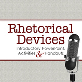 Rhetorical Devices:  PowerPoint, Activities & Handouts