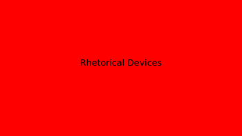 Rhetorical Devices and Main Idea Power Point
