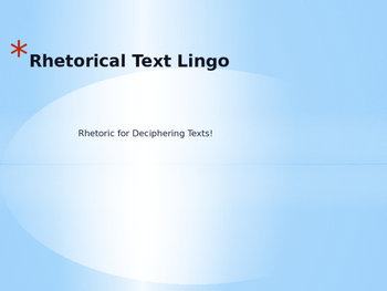 Rhetorical Lingo: Ethos, Pathos, and Logos