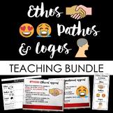 Rhetorical/Persuasive Appeals: Ethos Pathos and Logos Complete Teaching Bundle