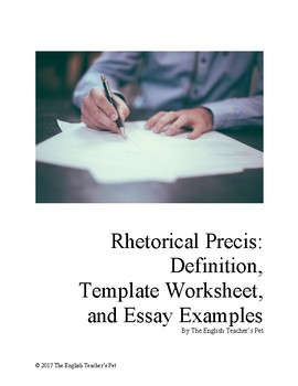 rhetorical precis definition template worksheet and essay examples