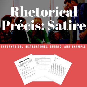 Rhetorical Precis: Satire