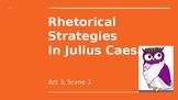 Rhetorical Strategies in Julius Caesar PowerPoint