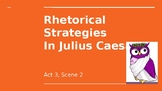 Rhetorical Strategies in Julius Caesar PowerPoint