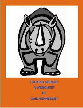 Rhinosaurus: Rotund Rhinos, A Webquest