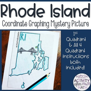 Rhode Island Coordinate Graphing Picture 1st Quadrant & ALL 4 Quadrants