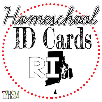 Rhode Island (RI) Homeschool ID Cards for Teachers and Students