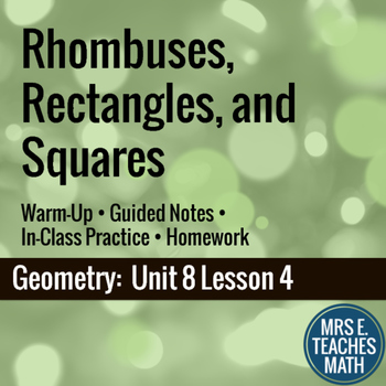 Rhombi, Rectangles, and Squares Lesson