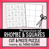 Properties of Rhombi and Squares Cut and Paste Puzzle