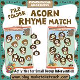 Rhyme - Acorn Themed File Folder Activity