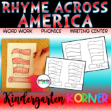 Rhyme Across America - Writing Center Word Work Phonics Kindergarten 1st