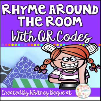 Rhyme Around the Room: With QR Codes