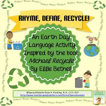 """Rhyme, Define, Recycle!  """"Michael Recycle"""" Book Companion for Earth Day!"""