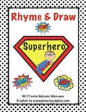 Rhyme & Draw Superhero
