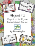 Rhyme It Rhyme or No Pocket Chart Center