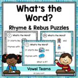 RHYME AND REBUS WORD PUZZLES  - Vowel Teams