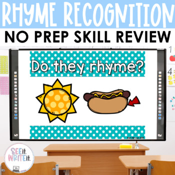 Rhyme Recognition 1 - See it. Write it. Interactive PowerPoint