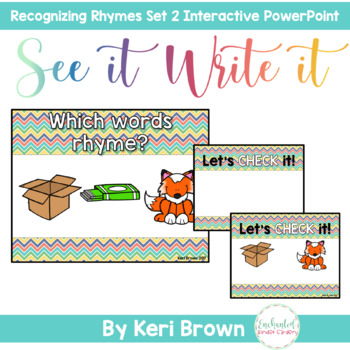 Rhyme Recognition 2 - See it. Write it. Interactive PowerPoint