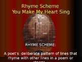 Rhyme Scheme You Make My Heart Sing