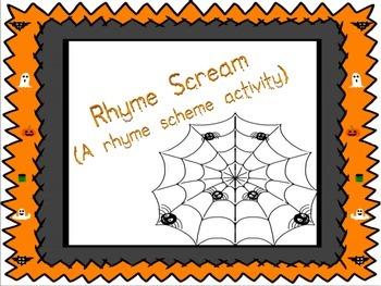 Rhyme Scream A rhyme scheme activity