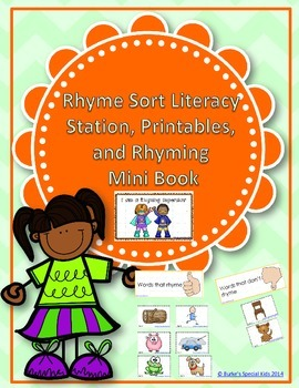 Rhyme Sort Literacy Station, Printables, and Rhyming Mini Book