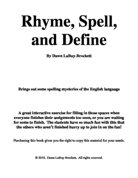 Rhyme, Spell, and Define