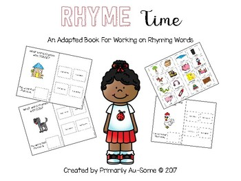 Rhyme Time (An Adapted Book for Learning Rhyming Words)