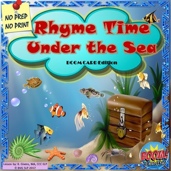 BOOM CARDS Rhyme Time Under the Sea NO PREP NO PRINT - Teletherapy