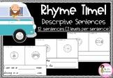 Rhyme Time - Descriptive Sentence Worksheets