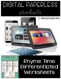 Rhyme Time Digital Paperless | Differentiated Worksheets |