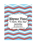 """Rhyme Time: """"I Have, Who Has"""" Activity for Rhyming Words"""