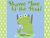 Rhyme Time In the Pond