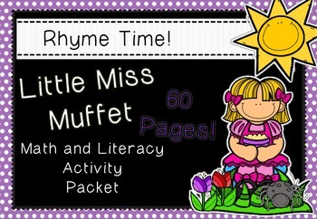 Rhyme Time - Little Miss Muffet - Nursery Rhyme Math & Literacy Activity Packet