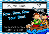 Rhyme Time - Row, Row, Row Your Boat - Nursery Rhyme Math and Literacy Packet