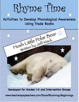 """Rhyme Time With the Trade Book, """"Hush Little Polar Bear"""" by Jeff Mack"""