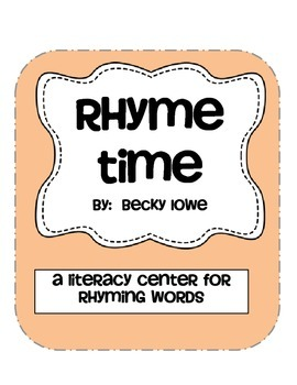 Rhyme Time-- a literacy center on rhyming words