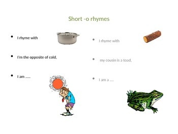 Rhyme Time with Short I,O & E Vowels
