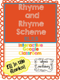 Rhyme and Rhyme Scheme ~ INTERACTIVE GOOGLE CLASSROOM~ Blended Learning