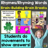 Rhymes, Rhyming Words with Brain Breaks, Movement Google S