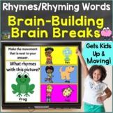 Rhymes, Rhyming Words with Brain Breaks, Movement Google S